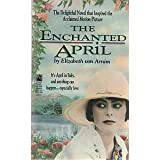The Enchanted April, Elizabeth von Arnim, 0671868640