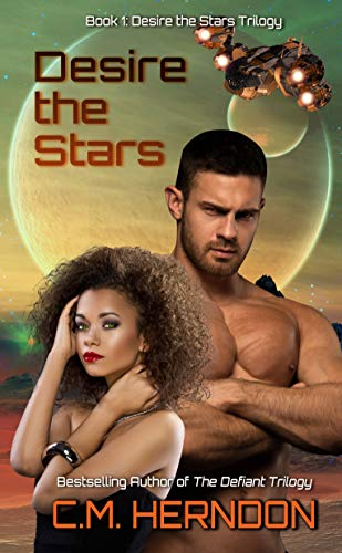 Desire The Stars (Desire The Stars Trilogy Book 1)
