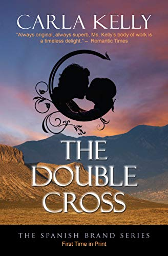 (The Double Cross (The Spanish Brand Series Book 1))