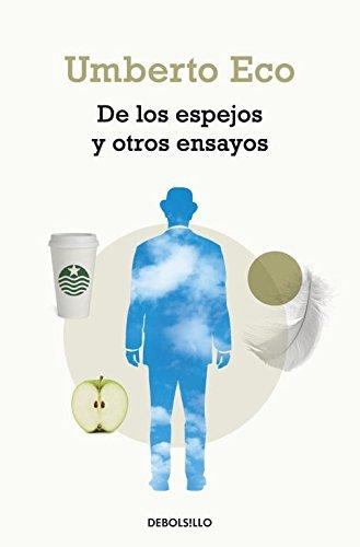 Descargar Libro De Los Espejos Y Otros Ensayos Umberto Eco