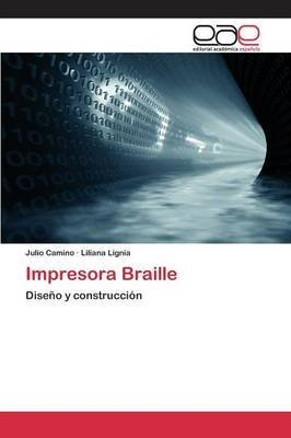 Impresora Braille By author Camino Julio published on May, 2015 ...