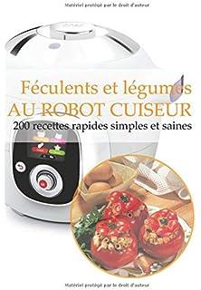 Amazon Fr Je Cuisine Avec Un Robot Cuiseur Special