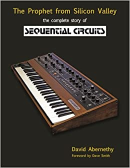 The Prophet from Silicon Valley: The Complete Story of Sequential Circuits