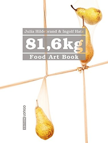 81,6 kg - Food Art Book