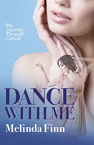 Dance With Me: My Journey through Cancer