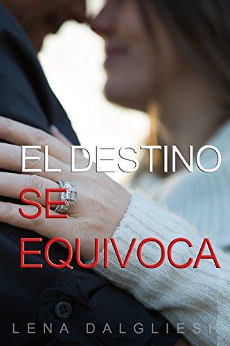 El destino se equivoca (Spanish Edition)