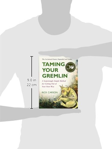 Taming Your Gremlin: A Surprisingly Simple Method for Getting Out of Your Own Way 3