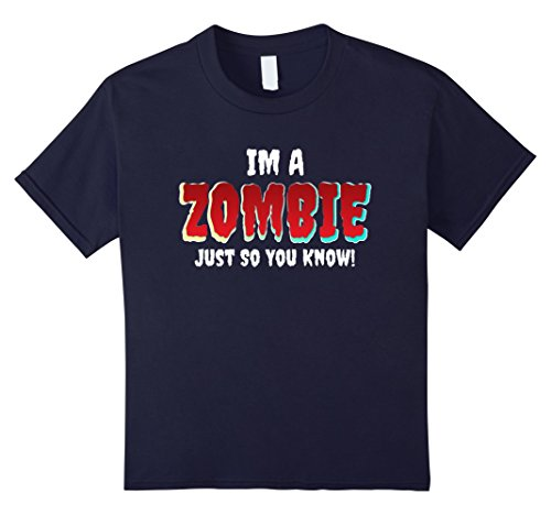 Kids Im A Zombie T Shirt - Cool Halloween Alternative Costume 12 Navy (Crazy Cool Halloween Costumes)