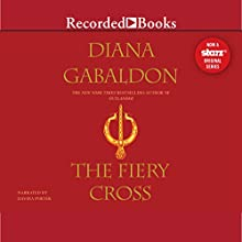 The Fiery Cross: Outlander, Book 5 Audiobook by Diana Gabaldon Narrated by Davina Porter