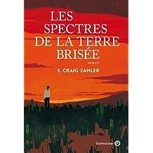SPECTRES DE LA TERRE BRISÉE (LES)
