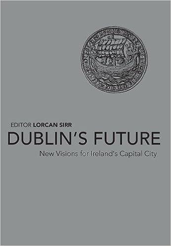 Dublin's Future?: New Visions for Ireland's Capital: Amazon