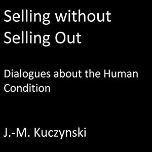Selling Without Selling Out Audiobook