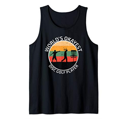 (Funny Disc Golf   Worlds Okayest Disc Golf Player   Coach Tank Top)