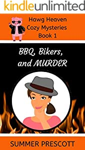 BBQ, Bikers, and Murder (Hawg Heaven Cozy Mysteries Book 1)