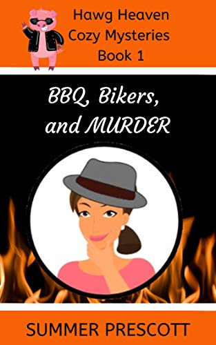 You'll love this emotional roller coaster of a Cozy Mystery, because every good murder needs a tough-as-nails woman to get to the bottom of it… BBQ, Bikers, and Murder (Hawg Heaven Cozy Mysteries Book 1) by Summer Prescott