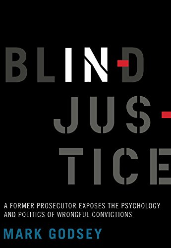 Image of Blind Injustice: A Former Prosecutor Exposes the Psychology and Politics of Wrongful Convictions