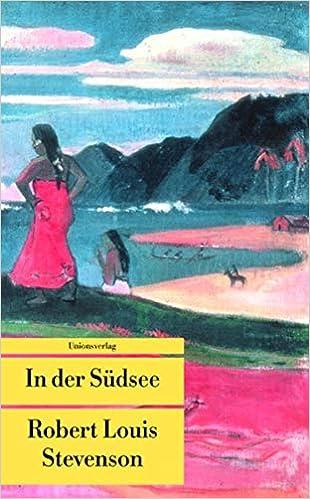 der Südsee (Unionsverlag Taschenbücher)