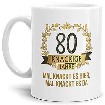 Tassendruck Geburtstags Tasse Knackige 80 Geburtstags Geschenk Zum