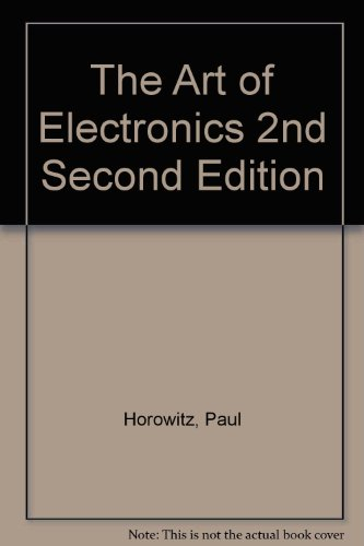 (By Paul Horowitz, Winfield Hill: The Art of Electronics Second (2nd) Edition)