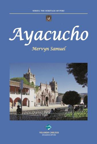AYACUCHO (The Heritage of Peru Book 1)