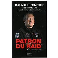 Patron du RAID - Face aux attentats terroristes