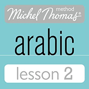 Michel Thomas Beginner Arabic, Lesson 2 Speech