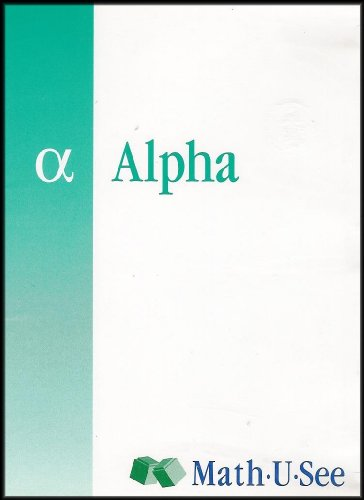 Math-U-See: Alpha (Addition & Subtraction for Single-digit Numbers and Other Topics) [Elementary Level]