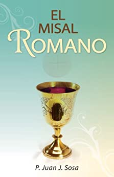 El Misal Romano (Spanish Edition) by [Sosa, Juan]
