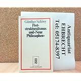 Poststrukturalismus und Neue Philosophen.