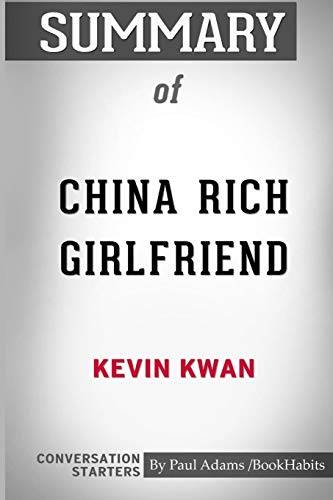 Summary Of China Rich Girlfriend By Kevin Kwan: