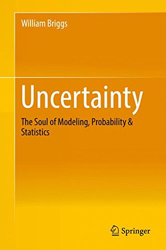 Pdf Science Uncertainty: The Soul of Modeling, Probability & Statistics