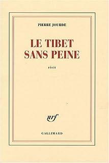 Le Tibet sans peine, Jourde, Pierre