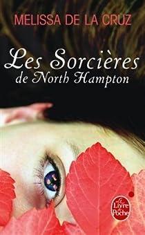 Les Sorcières de North Hampton, tome 1 par La Cruz