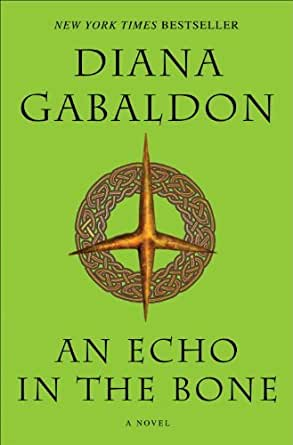 An Echo in the Bone: A Novel (Outlander, Book 7) eBook: Gabaldon ...