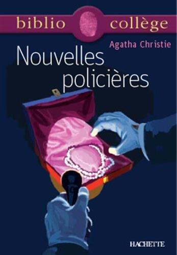 Nouvelles policières, numéro 21, texte intégral. Elève Poche – 1 mai 2000 A. Christie Stéphane Guinoiseau Hachette Education 2011679656