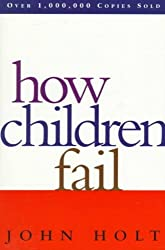 How Children Fail
