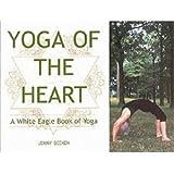 Yoga of the Heart, Jenny Beeken, 0854870806