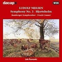 Ludolf Nielsen: Symphony No. 3, Hjortholm