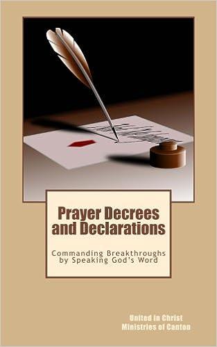 Amazon com: Prayer Decrees and Declarations: : Commanding