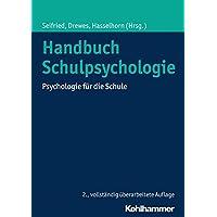 Handbuch Schulpsychologie: Psychologie für die Schule