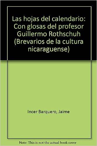 Calendario Con Note.Las Hojas Del Calendario Con Glosas Del Profesor Guillermo