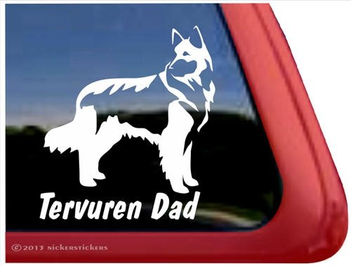 Tervuren Dad ~ Belgian Tervuren Vinyl Window Decal Window Decal Sticker