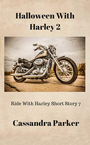 Halloween With Harley 2: Ride With Harley Short Story 7]()
