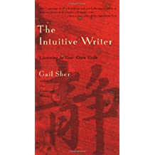 The Intuitive Writer: Listening to Your Own Voice