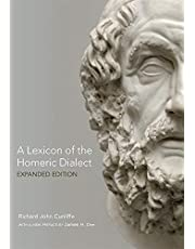 A Lexicon of the Homeric Dialect: Expanded Edition