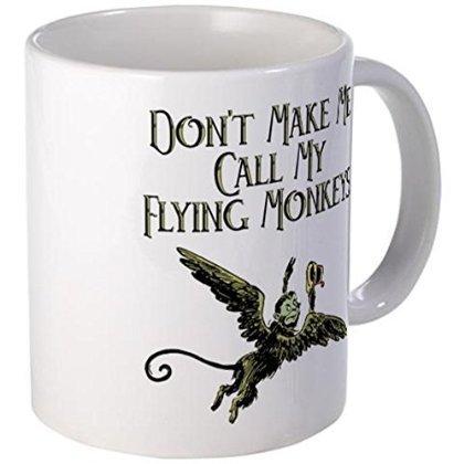 e2acb3dfb Amazon.com: 11 ounce Mug - Don't Make Me Call My Flying Monkeys Mug ...
