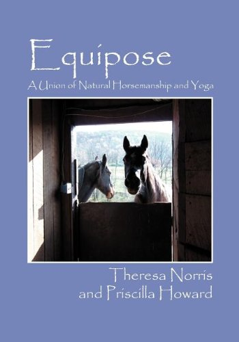 Equipose: A Union of Natural Horsemanship and Yoga