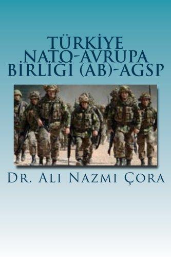 Turkiye -NATO -Avrupa Birligi (AB) -AGSP (Turkish Edition) PDF