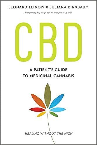 Bildergebnis für CBD: A Patient's Guide To Medical Cannabis' van Leonard Leinow en Juliana Birnbaum