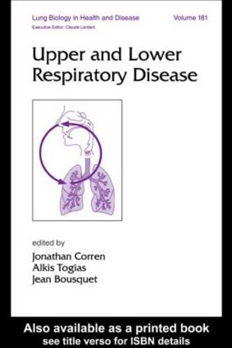 Upper and Lower Respiratory Disease (Lung Biology in Health and Disease)